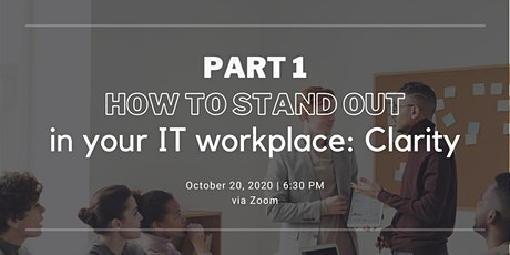 How to really stand up in your IT workplace: Clarity tickets