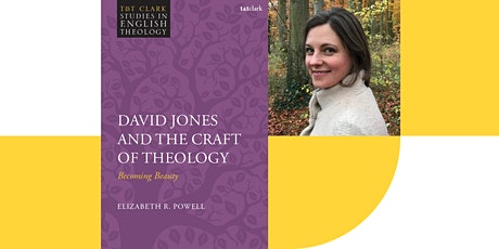 Elizabeth Powell: David Jones and the Craft of Theology tickets