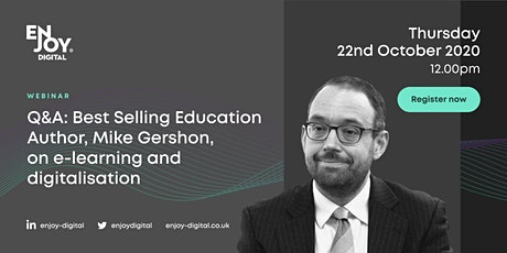 Q+A: Best Selling Education Author, Mike Gershon, on E-learning tickets