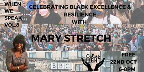 When We Speak Vol.8 with Mary Stretch. tickets