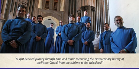 The Trials and Tribulations of the Vicars Choral tickets