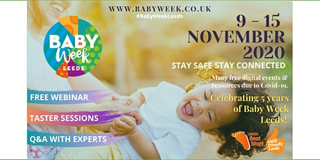 Ask the experts - Baby Week Leeds Webinar for Parents & Parents-To-Be tickets
