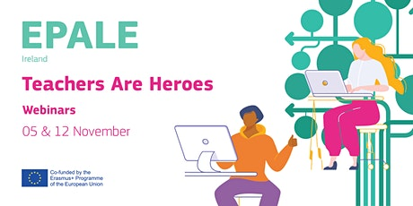 EPALE IE Presents: Teachers are Heroes! tickets