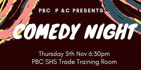PBCSHS P&C Comedy Night tickets