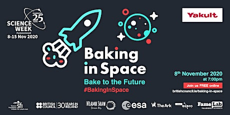 Baking In Space - Bake to the Future: Premiere (UK tickets