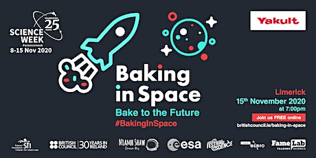 Baking In Space - Bake to the Future: Limerick Festival of Science tickets