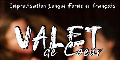 VALET DE COEUR - CHAPITRE (RESCHEDULED) tickets