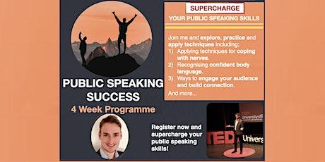 Public Speaking Success - 4 Week Programme [ONLINE] tickets