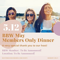 May Members Only Dinner tickets
