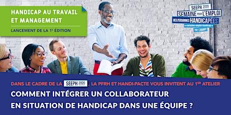 """Lancement du 1er ATELIER """"Handicap au travail et Management"""" billets"""