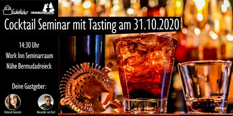 Cocktail Seminar mit Tasting am 31.10.2020 tickets