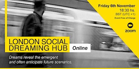 London Social Dreaming Hub tickets