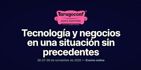 Tarugoconf Sofá Edition boletos