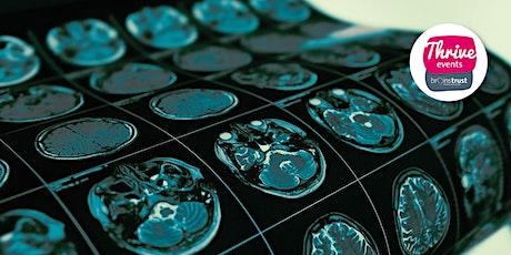 Understanding imaging and brain tumours - 2 part webinar tickets