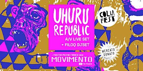 COLLA | Festa finale! Uhuru Republic A/V live set + premiazione Farben 2020 biglietti