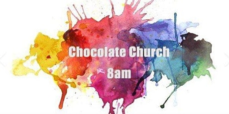 Chocolate Church tickets