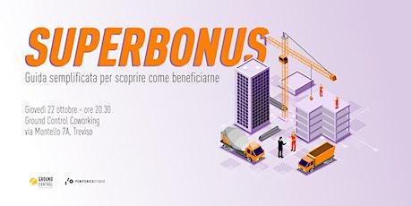 SUPERBONUS 110 - Guida semplificata per capire come beneficiarne biglietti