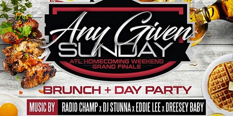 ANY GIVEN SUNDAY: ATL HOMECOMING BRUNCH FINALE tickets