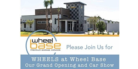 WHEELS at Wheel Base Our Grand Opening and Car Show tickets
