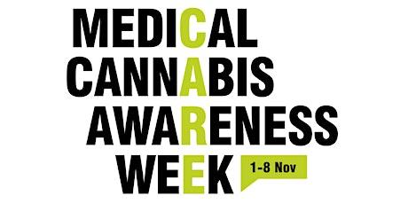 Medical Cannabis Awareness Week tickets
