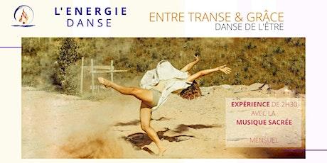 Danse de l'Être, entre transe et grâce billets