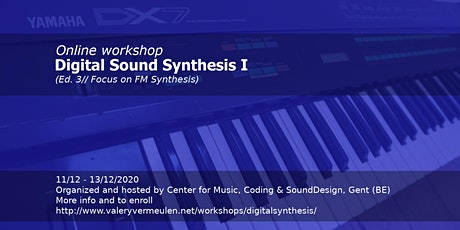 Workshop digital sound synthesis (Focus on FM Synthesis) (Ed. 3) tickets