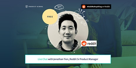 Product Management Live Chat by Reddit Sr Product Manager tickets