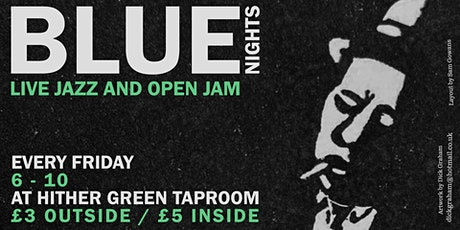 Blue Nights - Fridays at Hither Green Taproom tickets