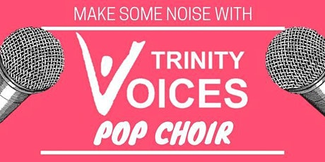 Trinity Voices Pop Choir tickets