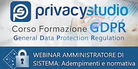 Webinar Amministratori di Sistema: adempimenti e normativa biglietti