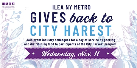 ILEA NY Metro Gives Back to City Harvest tickets