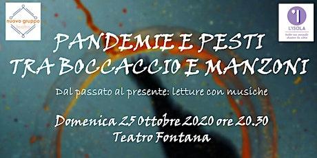 Pandemie e Pesti tra Boccaccio e Manzoni | Letture con musiche biglietti