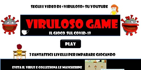 "ROME VIDEO GAME LAB - workshop ""Imparo e gioco con Viruloso"" biglietti"