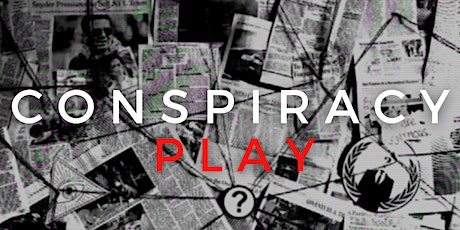 Conspiracy Play tickets