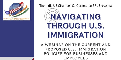 The India US Chamber Of Commerce SFL Immigration Webinar tickets