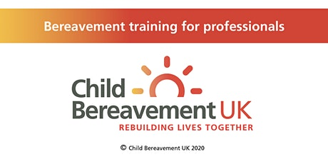 Bereavement Awareness Training for Schools - Early Years & Nursery tickets