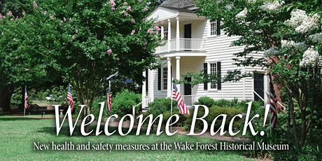 Wake Forest Historical Museum: Timed Entry tickets