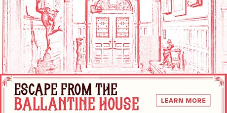 Escape From The Ballantine House tickets