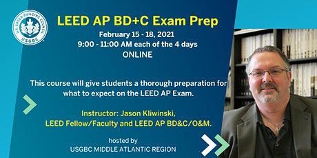 LEED v4 AP BD+C Exam Prep tickets