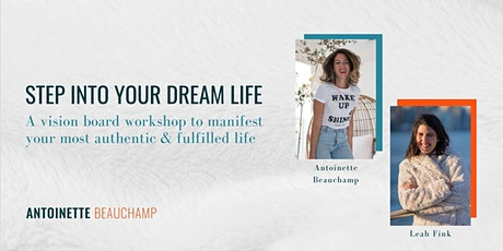 Step Into Your Dream Life: Vision Board Workshop tickets