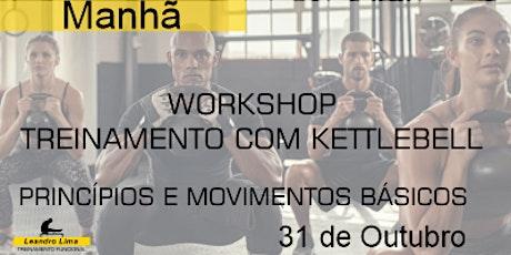 Workshop - Treinamento com Kettlebell (Manhã) ingressos