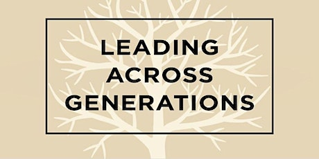 Leading Across Generations (Virtual Class) tickets