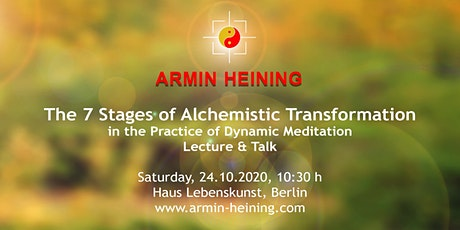 7 Stages of Alchemistic Transformation in the Practice of Dynam. Meditation Tickets