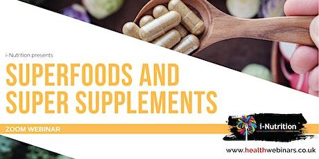 Super Foods and Super Supplements