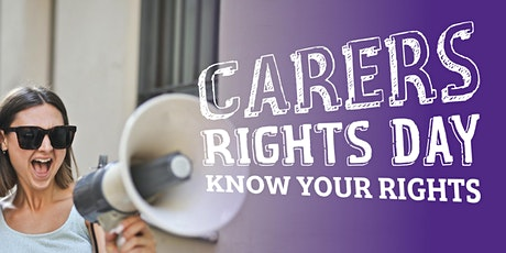 Carers Rights Day 2020 - 'Speak Up' -  How to be assertive tickets