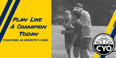 Play Like  a Champion Today - Coaching As Ministry Online Clinic tickets