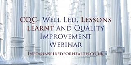 Care Quality Commission - Well Led: Lessons Learnt and Quality Improvement tickets