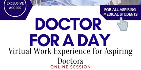 Doctor for a Day – Virtual Work Experience For Aspiring Medics tickets