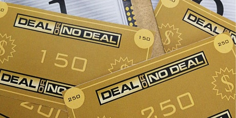 Deal or No Deal (for playing online ) tickets