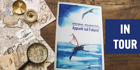 APPUNTI SUL FUTURO! Vivi il Libro con gli Autori biglietti